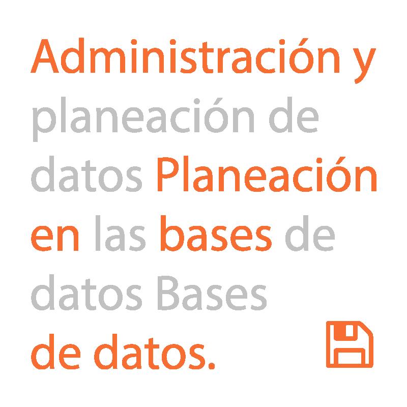 Administración y planeación de Bases de Datos